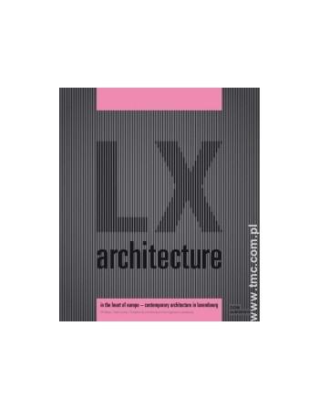 LX architecture