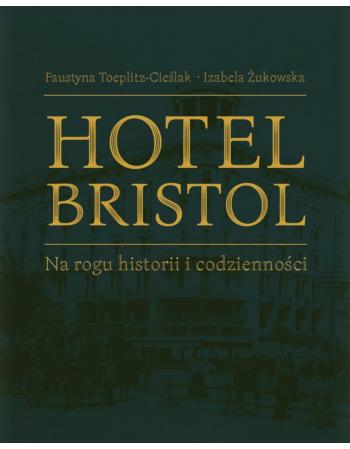 Hotel Bristol. Na rogu...
