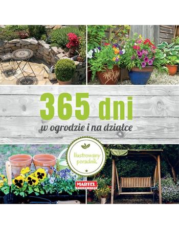 365 dni w ogrodzie i na...