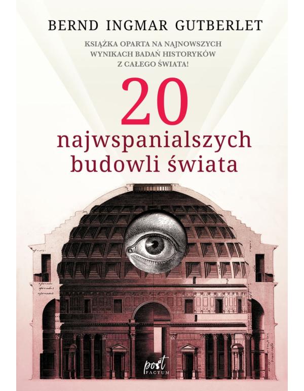 20 Najwspanialszych Budowli świata Gutberlet Bernd Ingmar