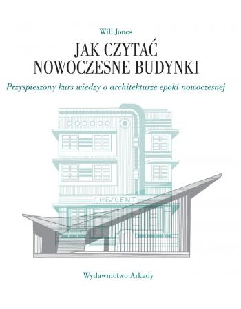 Jak czytać nowoczesne budynki