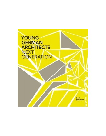 YOUNG GERMAN ARCHITECTS -...