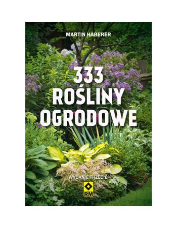 333 rośliny ogrodowe. Wyd. 3
