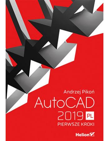 AutoCAD 2019 PL. Pierwsze...