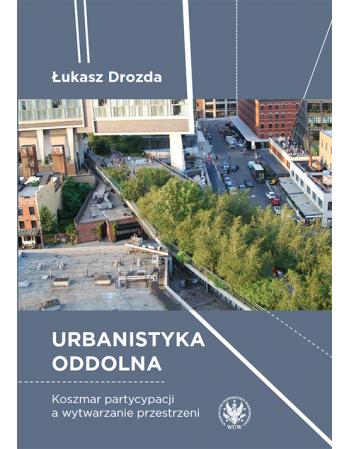 Urbanistyka oddolna....