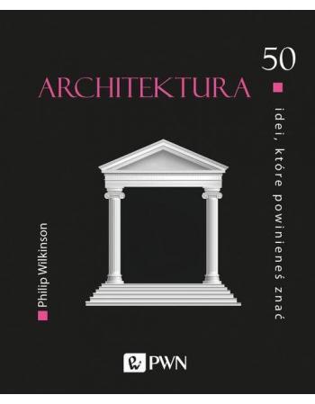 50 idei architektury, które...