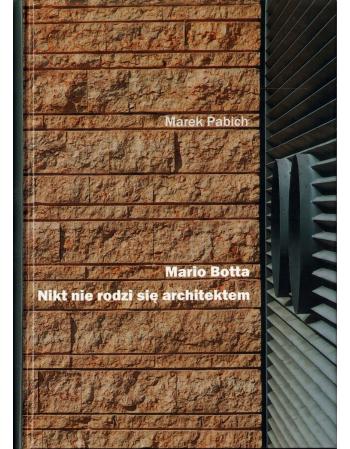 Mario Botta - nikt nie...