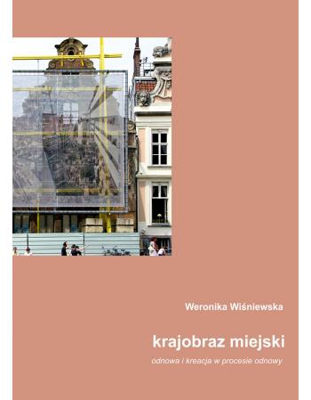 Krajobraz miejski: odnowa i...