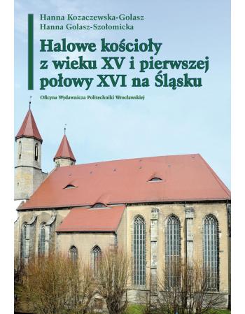 Halowe kościoły z wieku XV...