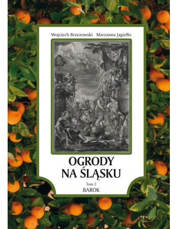 Ogrody na Śląsku. Barok