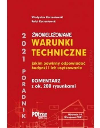 Warunki techniczne, jakim powinny odpowiadać budynki i ich usytuowanie 2021