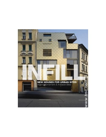 INFILL: NEW HOUSES FOR...