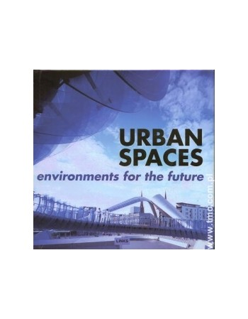 URBAN SPACES: ENVIRONMENTS...
