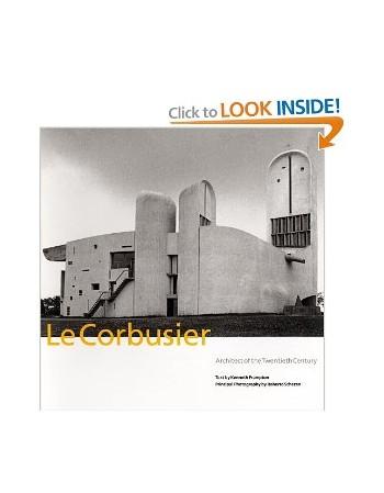 Le Corbusier: Architect of...