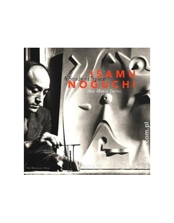 ISAMU NOGUCHI:A STUDY OF SPACE
